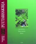 Tammen suuri puutarhakirja