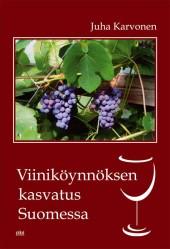 Viinikoynnoksen kasvatus Suomessa