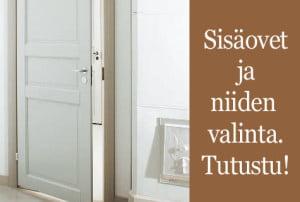Uusimmat sisäovimallit – tutustu ja lue tietopaketti - Suomela - Jotta asuminen olisi mukavampaa